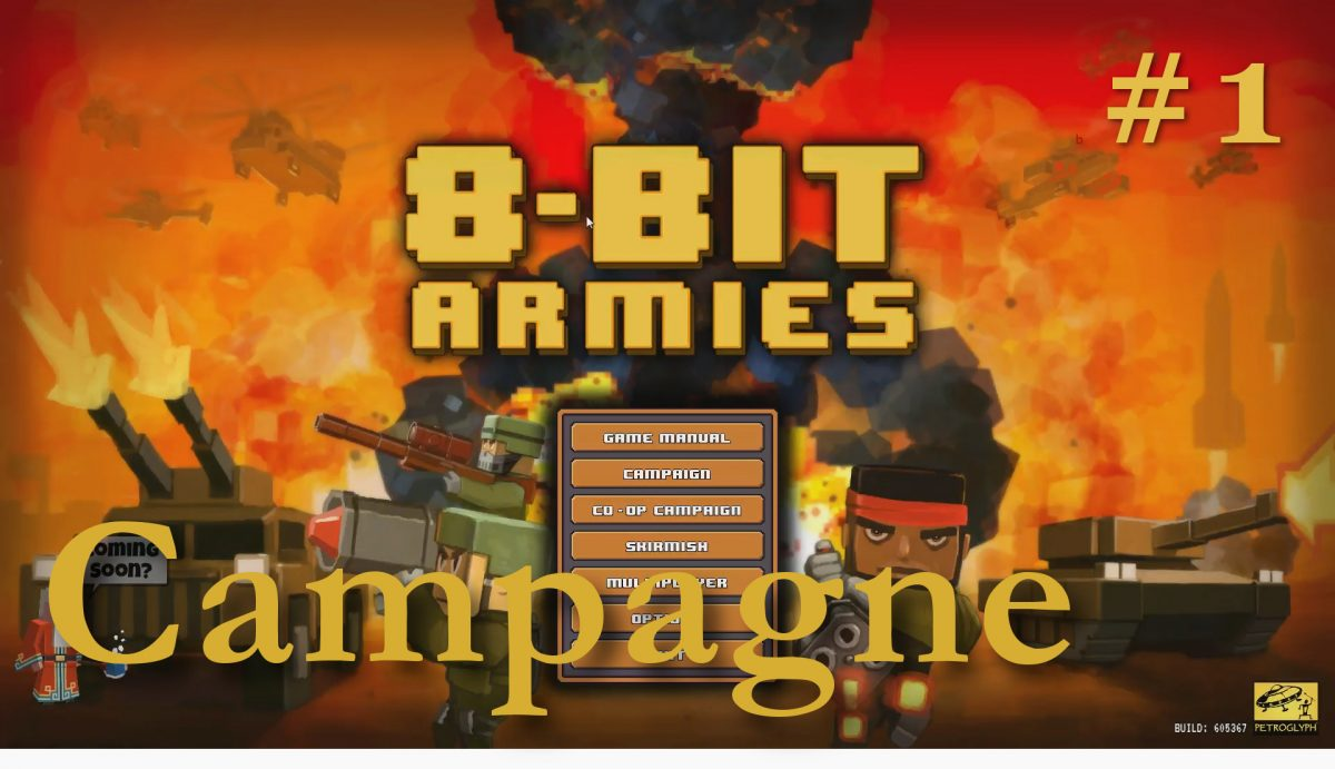 Jouons à 8-Bit Armies (Petroglyph, 2016)