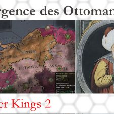 On joue à Crusader Kings II – L'émergence des Ottomans
