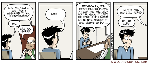 PhD Comics - 2009-03-07 - Proving a negative