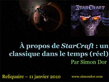 À propos de StarCraft : un classique dans le temps (réel)