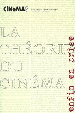 Revue CiNéMAS, vol. 17, no 2-3.